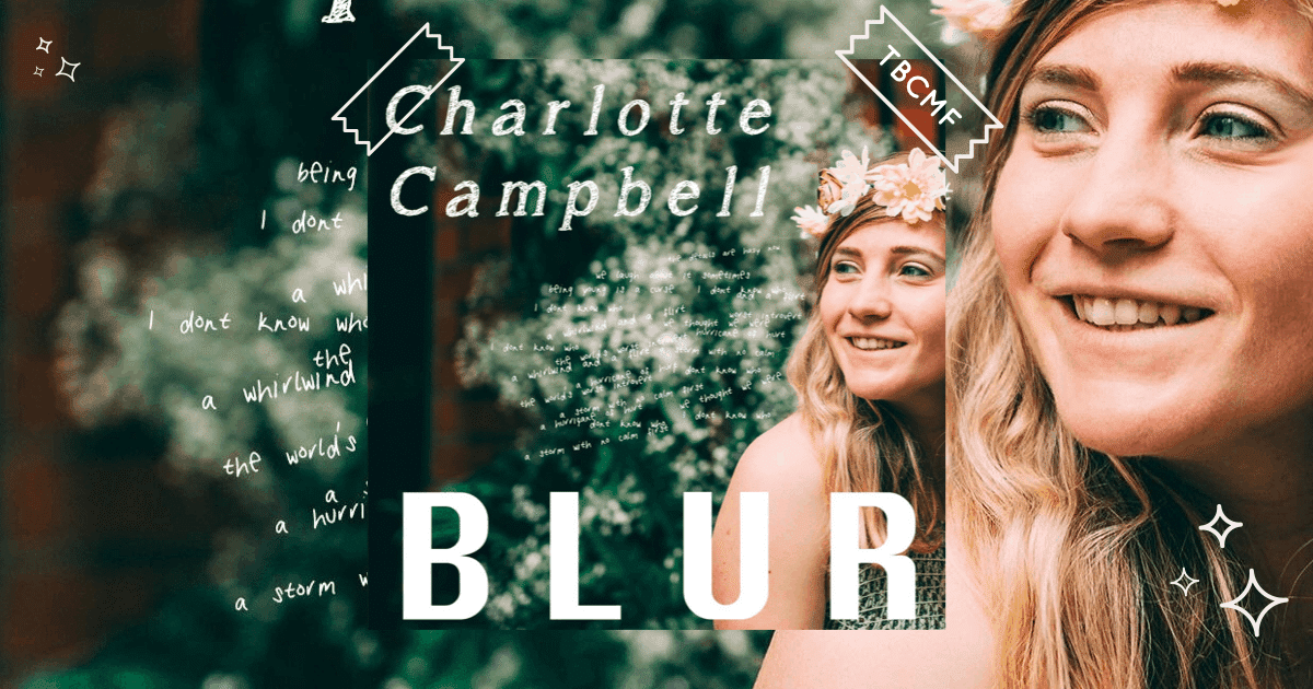 A review of Charlotte Campbell | Blur