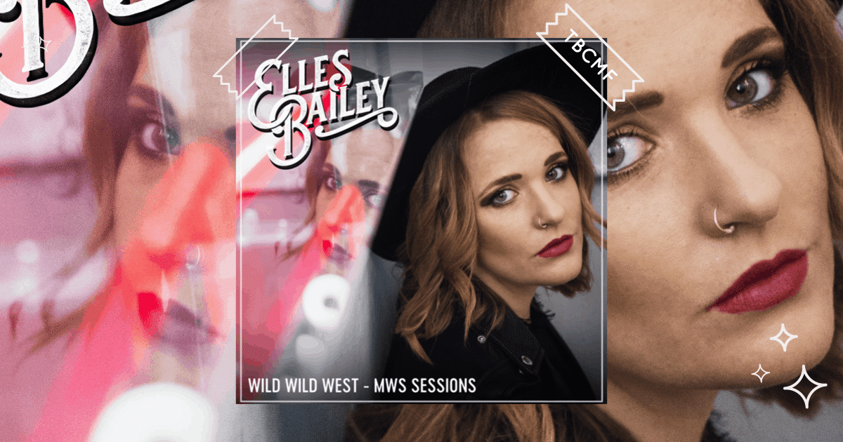 A review of Elles Bailey song Wild Wild West