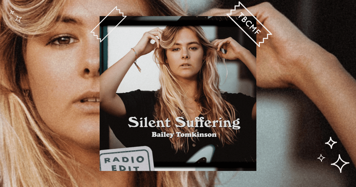 A review of Bailey Tomkinson's Silent Suffering (Radio Edit)