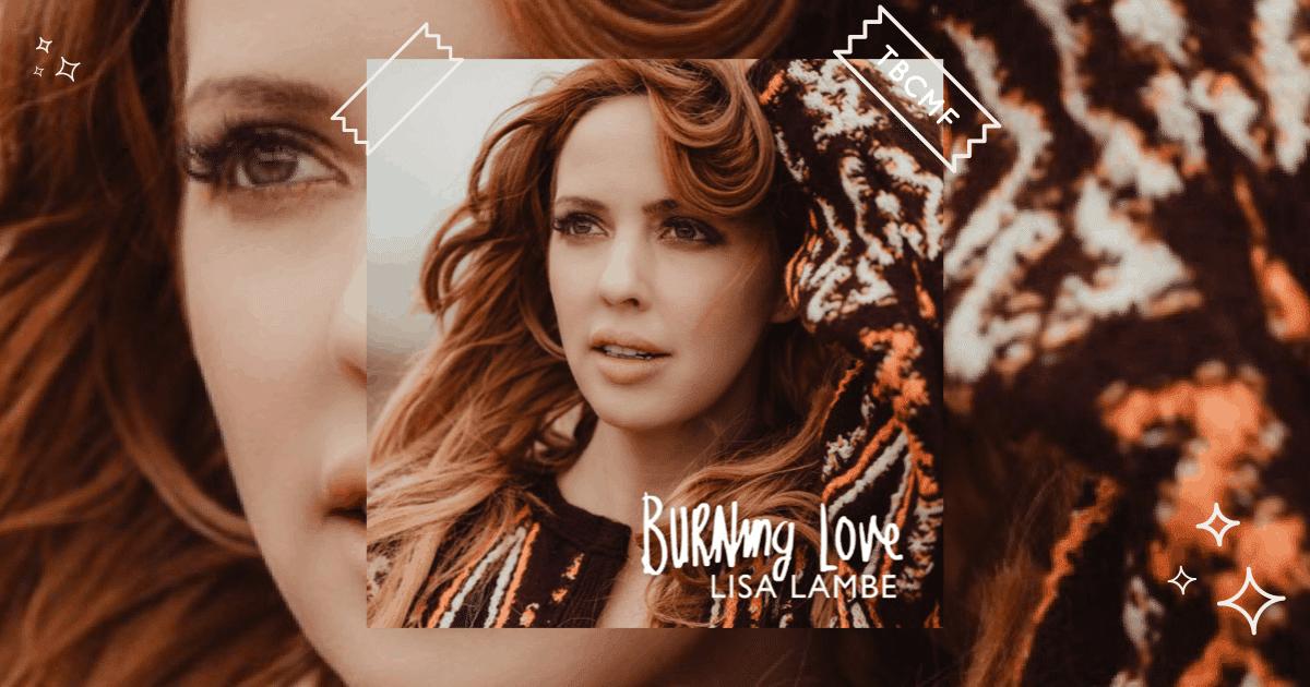 Lisa Lambe   Burning Love   Review