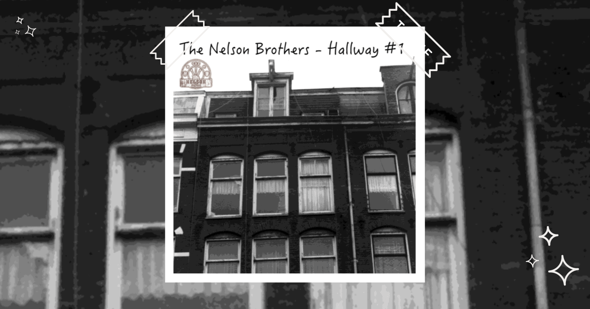 A review of The Nelson Brothers new release Hallway