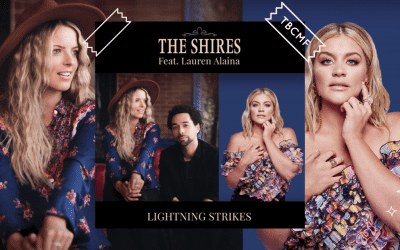 The Shires feat Lauren Alaina | Lightning Strikes