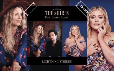 The Shires feat Lauren Alaina   Lightning Strikes